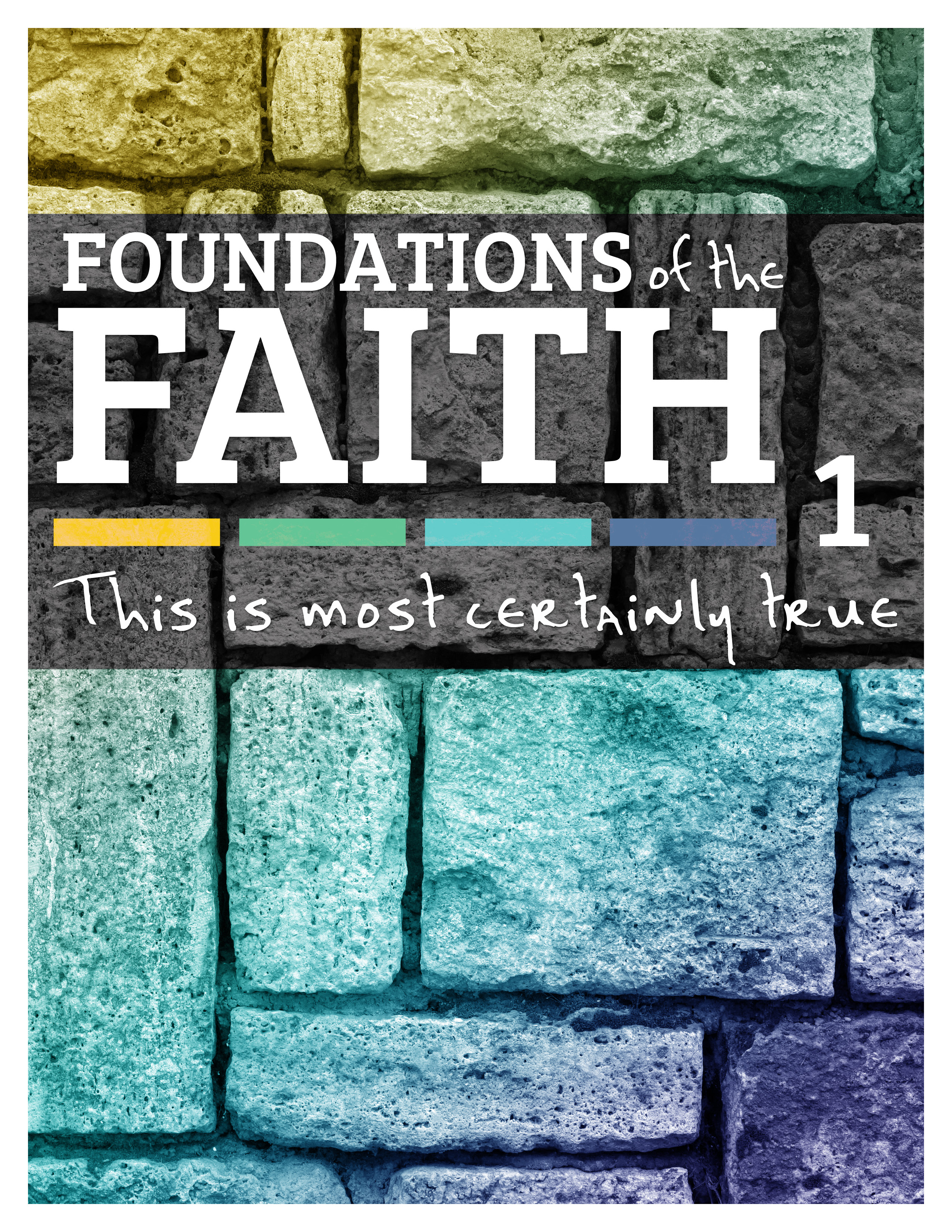 Foundations of the Faith Year One